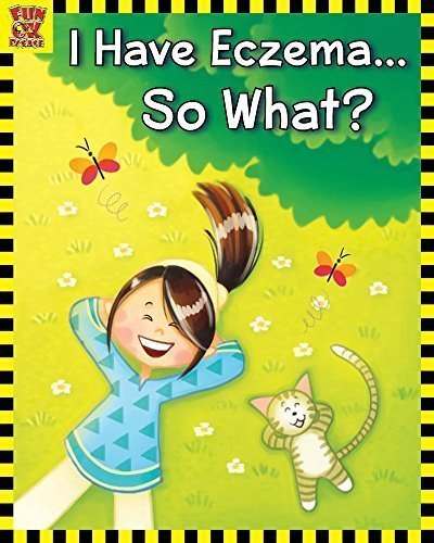 What does Eczema look like for a child? Book Review: I have Eczema…So What?