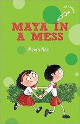 Book Review: Maya in a Mess by Meera Nair