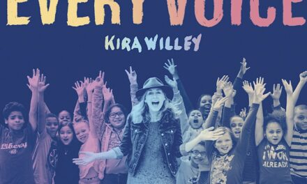 """Kira Willey Releases New Album """"Every Voice"""""""