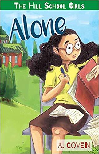 Alone- The Hill School Series