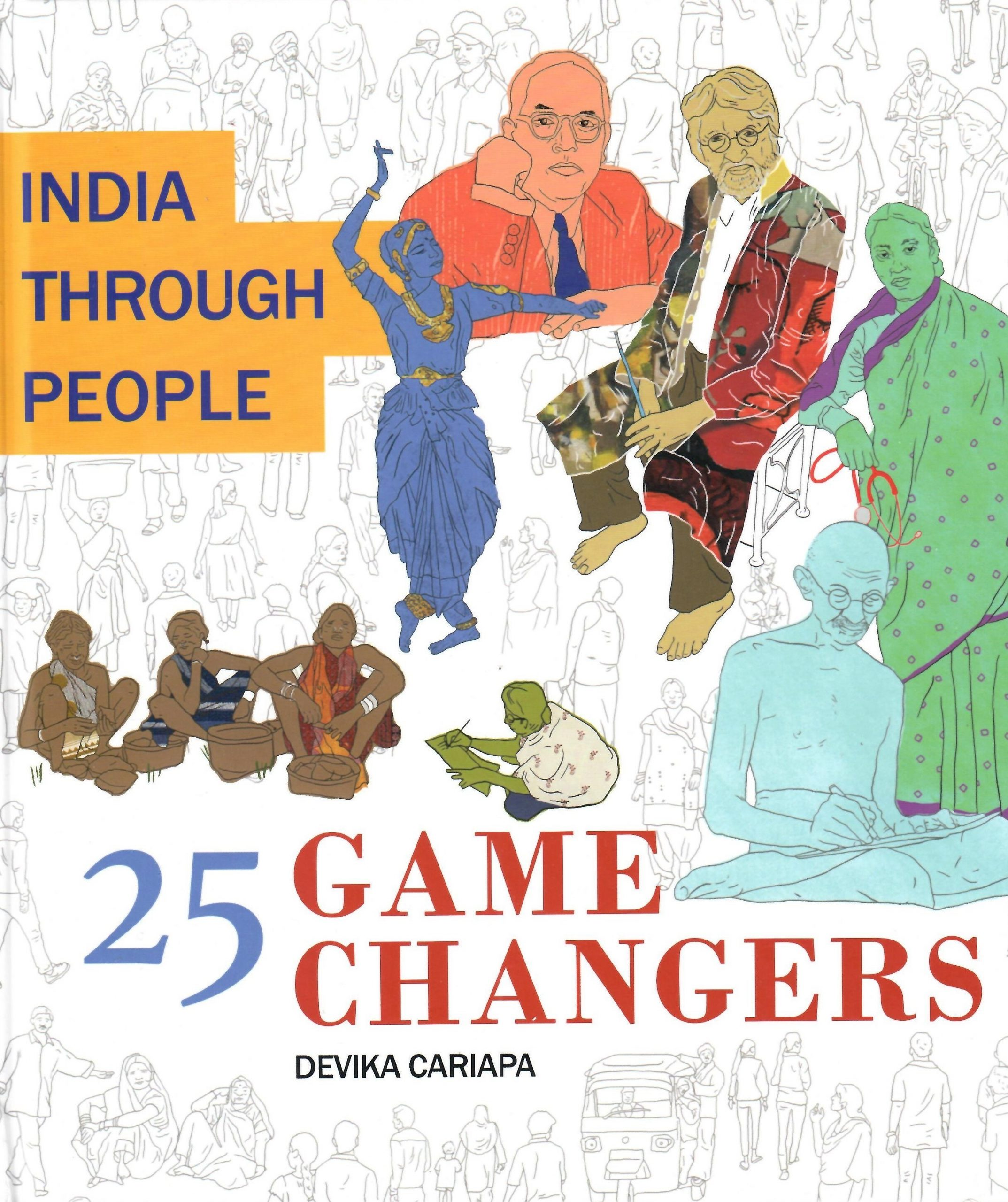 India Through People: 25 Game Changers