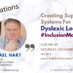 Creating Support Systems For Dyslexic Learners- with Dr. Michael Hart